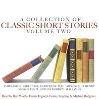 A Collection of Classic Short Stories, Vol. 2 — Michael Redgrave, Bart Wolffe, Timothy Ackroyd