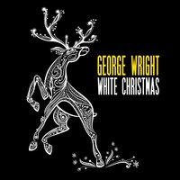 White Christmas — George Wright
