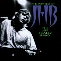 The Very Best Of — Jeff Healey