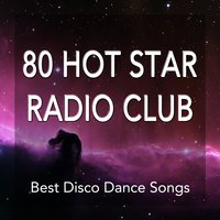 80 Hot Star Radio Club. Best Disco Dance Synth Songs. 80's 90's Music Hits — The Eighties Electric Band