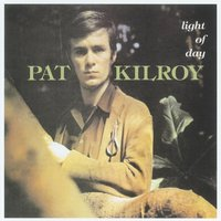 Light of Day — Pat Kilroy