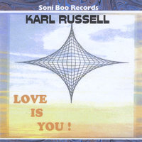 Love Is You! — Karl Russell