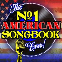 The No. 1 American Songbook Ever! — сборник