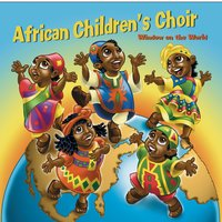 Window on the World — African Children's Choir