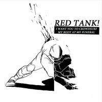 I Want You to Crowdsurf My Body At My Funeral — Red Tank!