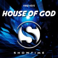 House of God — Yard Keys
