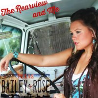 The Rearview and Me — Bailey Rose