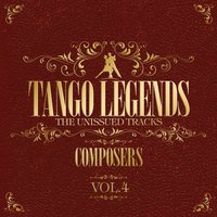 Tango Legends Vol. 4 : Great Composers — сборник