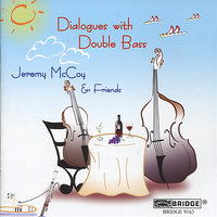 Dialogues With Double Bass — John Patitucci, Георг Филипп Телеман, Jeremy McCoy, Steven Doane, June Han, Demian Austin, Whitney Crockett