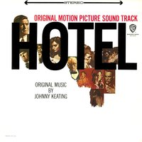 Hotel - Original Motion Picture Soundtrack — Johnny Keating