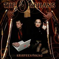 The Orphans — Kristeen Young