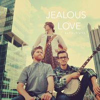 Jealous Love - EP — Aly Aleigha