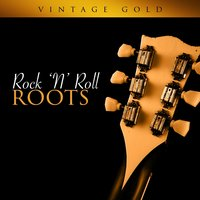 Vintage Gold - Rock 'N' Roll Roots — сборник