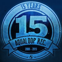 15 Years Aqualoop Records — сборник