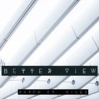 Better View — Patch