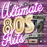 Ultimate 80s Hits — 80's Love Band