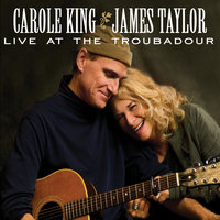 Live At The Troubadour — Carole King, James Taylor