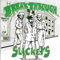 Break Through — The Slickers, Lloyd Robinson, Delroy Wilson