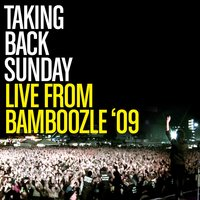 Live From Bamboozle 2009 — Taking Back Sunday