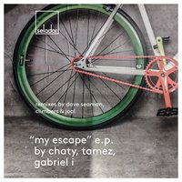 My Escape — Chaty, Tamez & Gabriel I