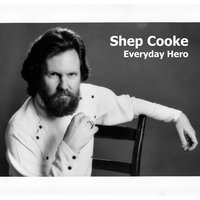 Everyday Hero — Shep Cooke
