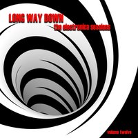 Long Way Down: The Electronica Sessions, Vol. 12 — сборник
