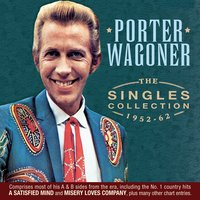 The Singles Collection 1952-62 — Porter Wagoner