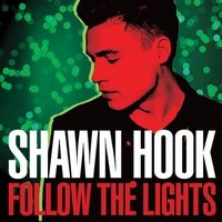 Follow The Lights — Shawn Hook