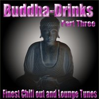 ''Buddha-Drinks'' Part Three — сборник