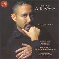 Vocalise — Brian Asawa, Sir Neville Marriner, Academy of St. Martin in the Fields