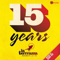 Circle Presents: 15 Years La Terrrazza, Vol. 2 — сборник
