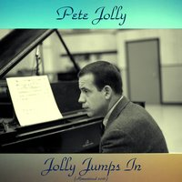 Jolly Jumps In — Jimmy Giuffre, Shelly Manne, Shorty Rogers, Pete Jolly