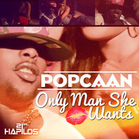Only Man She Want - EP — Popcaan