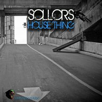House Thing — SOLLORS, Nick Bertossi
