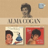 I Love To Sing/With You In Mind — Alma Cogan