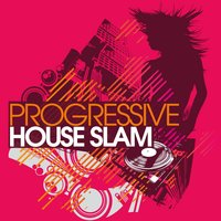 Progressive House Slam — сборник