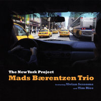 The New York Project — Mads Baerentzen Trio Feat. Vivian Sessoms & Tim Ries