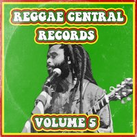 Reggae Central Records, Vol. 5 — сборник