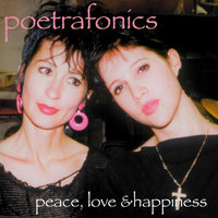Peace, Love and Happiness — Poetrafonics