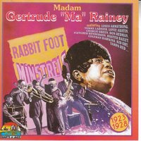 "Madam Gertrude ""Ma"" Rainey — ""Ma"" Rainey"