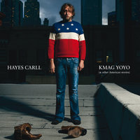 KMAG YOYO (& Other American Stories) — Hayes Carll