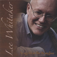 Songs From The Hourglass — Lee Whitaker