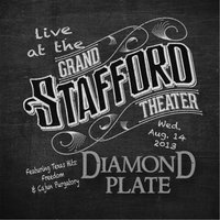 Live At the Grand Stafford Theater — Diamond Plate