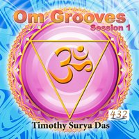 Om Grooves : Session 1 — Timothy Surya Das
