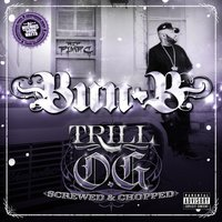 Trill O.G. (Screwed) — Bun B