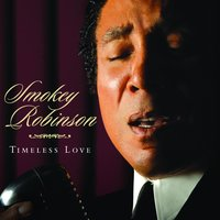 Timeless Love — Smokey Robinson