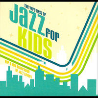 The Very Best of Jazz for Kids — Lisa Yves and the Young Beboppers