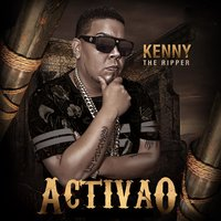 Activao — Kenny The Ripper