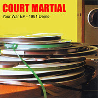 Your War EP — Court Martial