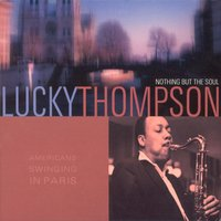 American Swinging In Paris — Lucky Thompson